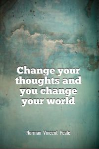 change your thoughts quote