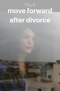 how to move forward after divorce